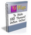 Thumbnail 10 Ways to Make $10,000 Online !